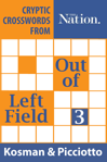 Out of Left Field #3
