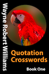 Quotation Crosswords Book One