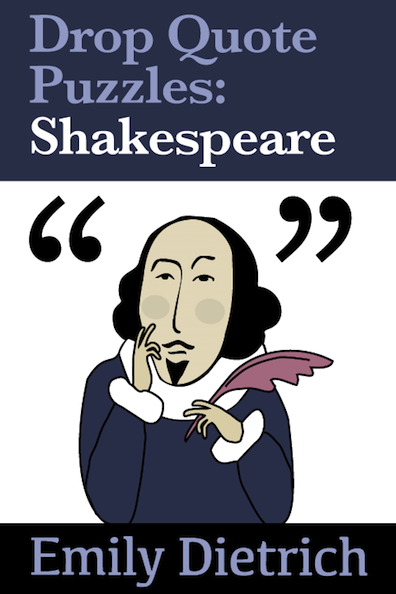 Drop Quote Puzzles: Shakespeare