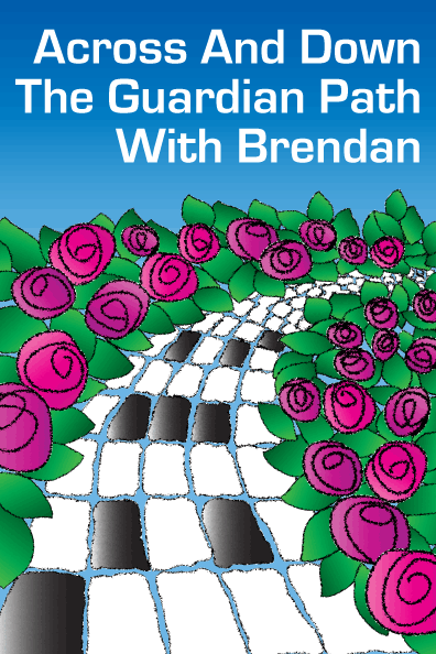 Across and Down the Guardian Path with Brendan