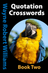 Quotation Crosswords Book Two